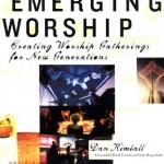 Emerging Worship