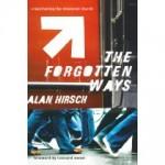 """Erste Besprechungen von Alan's Hirschs Buch """"The Forgotten Ways"""""""